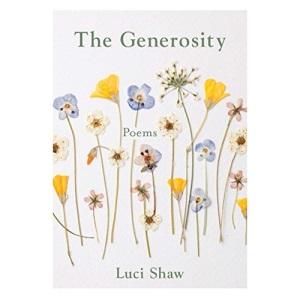 The Generosity (Paraclete Poetry)
