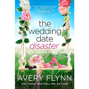 The Wedding Date Disaster: 1