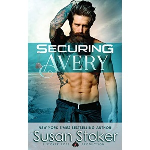 Securing Avery: 5 (SEAL of Protection: Legacy)