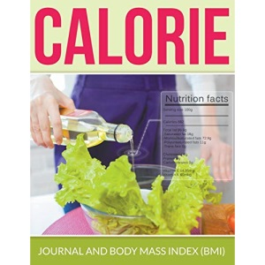 Calorie Journal And Body Mass Index (BMI)