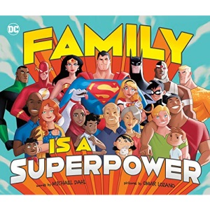 Family Is a Superpower: 83 (DC Super Heroes)