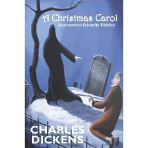 A Christmas Carol: Annotation-Friendly Edition (Ideal for GCSE students!)