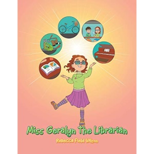 Miss Geralyn the Librarian