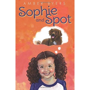 Sophie and Spot: Volume 1