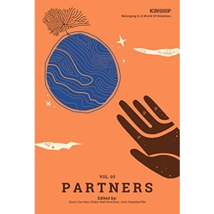Kinship: Belonging in a World of Relations, Vol. 3 – Partners