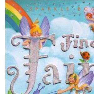 Find a Fairy (Sparkle Book)