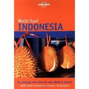 Indonesia (Lonely Planet World Food)