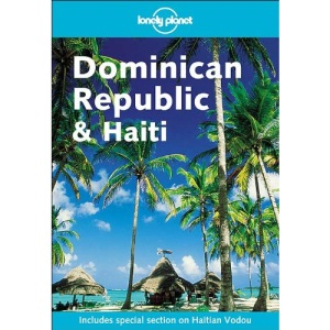 Dominican Republic and Haiti (Lonely Planet Country Guide)