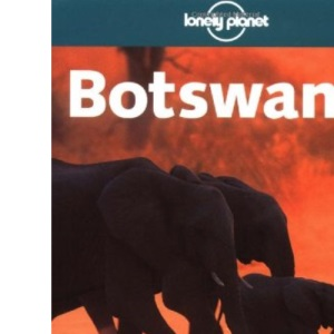 Botswana (Lonely Planet Country Guide)
