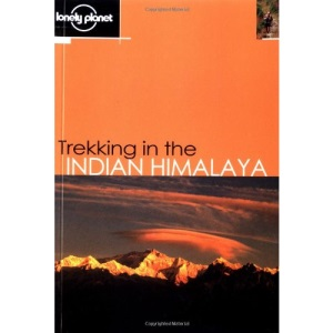 Trekking in the Indian Himalaya (Lonely Planet Walking Guides)