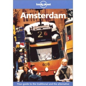 Amsterdam (Lonely Planet City Guide)