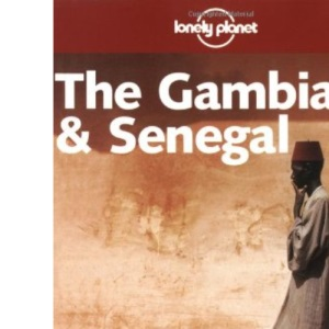 Gambia and Senegal (Lonely Planet Regional Guides)