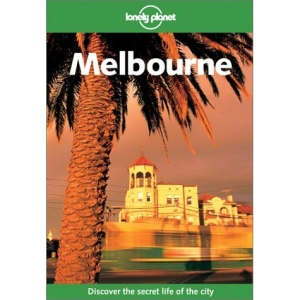 Melbourne (Lonely Planet City Guides)