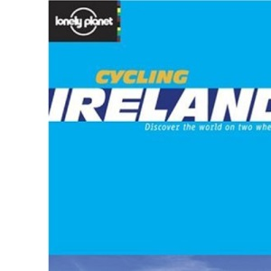 Ireland (Lonely Planet Cycling Guides)