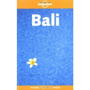 Bali (Lonely Planet Travel Guides)