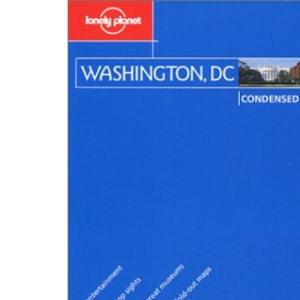 Washington (Lonely Planet Condensed Guides)