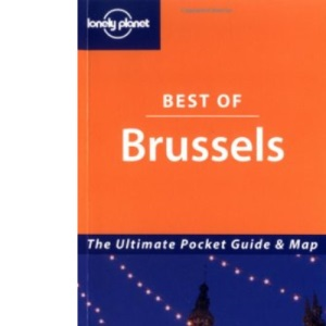 Brussels (Lonely Planet Best of ...)
