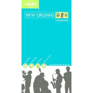 New Orleans (Lonely Planet Condensed Guides)