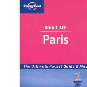 Best of Paris (Lonely Planet Best of ...)