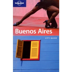 Buenos Aires (Lonely Planet City Guide)