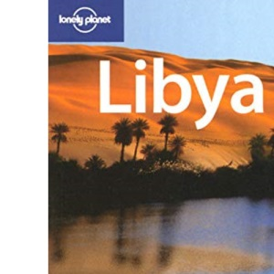 Libya (Lonely Planet Country Guide)