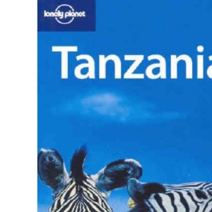 Tanzania (Lonely Planet Country Guide)