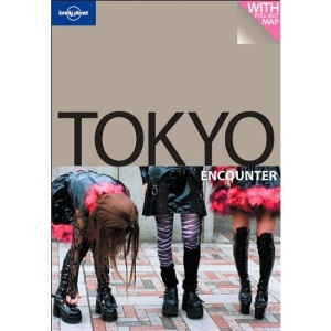 Tokyo: The Ultimate Pocket Guide and Map (Lonely Planet Encounter)