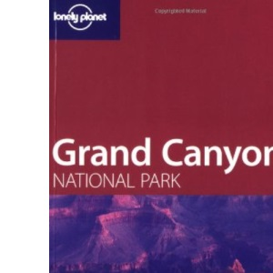 Grand Canyon (Lonely Planet National Parks Guides)
