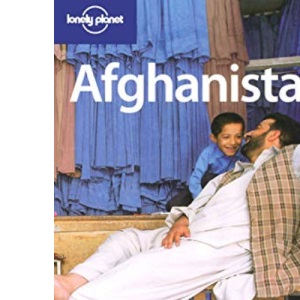 Afghanistan (Lonely Planet Country Guide)