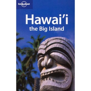 Hawaii: The Big Island (Lonely Planet Regional Guides)