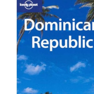 Dominican Republic (Lonely Planet Country Guide)