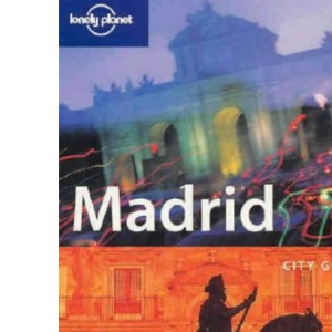 Madrid (Lonely Planet City Guide)