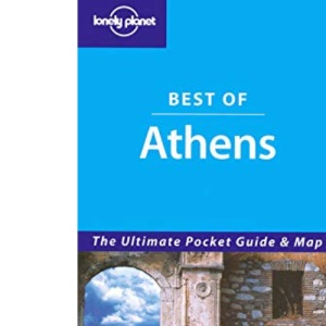 Athens: The Ultimate Pocket Guide and Map (Lonely Planet Best of ...)