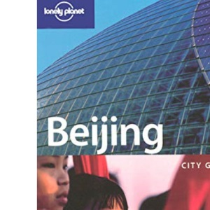 Beijing (Lonely Planet City Guides)