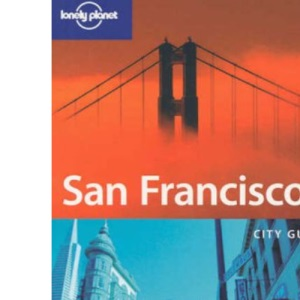 San Francisco (Lonely Planet City Guides)