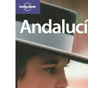 Andalucia (Lonely Planet Regional Guides)