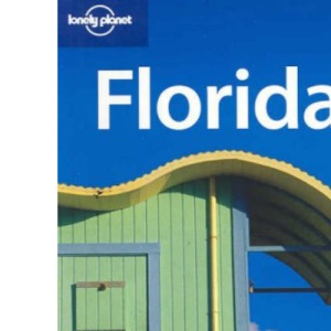 Florida (Lonely Planet Regional Guides)