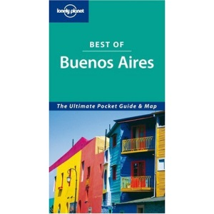 Buenos Aires (Lonely Planet Best of ...)
