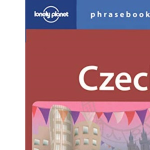 Czech Phrasebook (Lonely Planet Phrasebook)