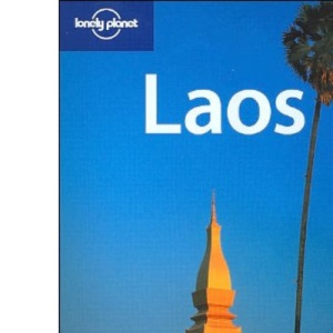 Laos (Lonely Planet Regional Guides)
