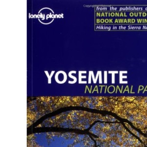 Yosemite National Park (Lonely Planet Travel Guides)