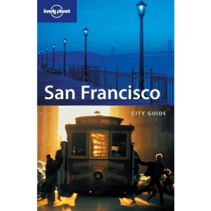 San Francisco 2004 (Lonely Planet City Guide)