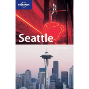 Seattle (Lonely Planet Seattle)