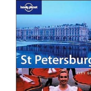 St Petersburg (Lonely Planet City Guide)