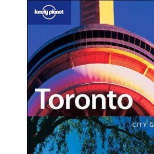 Toronto (Lonely Planet City Guides)