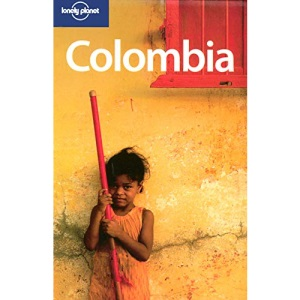 Colombia (Lonely Planet Country Guide)