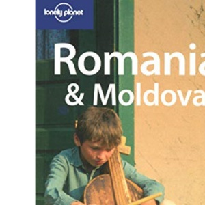 Romania and Moldova (Lonely Planet Country Guide)