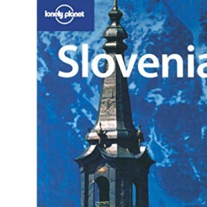 Slovenia (Lonely Planet Country Guide)