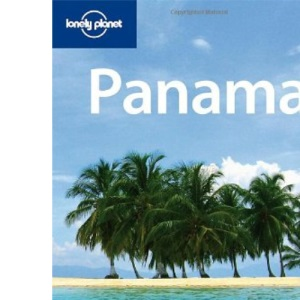 Panama (Lonely Planet Country Guide)