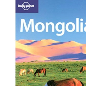 Mongolia (Lonely Planet Country Guide)